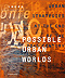 INURA, Possible Urban Worlds /